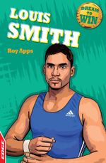 EDGE - Dream to Win : Louis Smith - Roy Apps