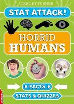Horrid Humans : Facts, Stats and Quizzes - Tracey Turner