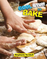 To Bake : Cool Stuff - Stephanie Turnbull