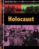 Holocaust : World War Two - Simon Adams