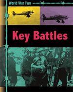 Key Battles : World War Two - Michael Gallagher