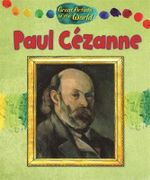 Paul Cezanne : Great Artists of the Wor - Alix Wood