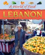 Lebanon : A World Of Food - Cath Senker