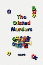 Ofsted Murders - Gary Sargent