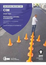 CIM - 5 The Market Planning Process : Study Text - BPP Learning Media