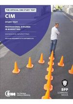 CIM - 7 Managing Marketing : Study Text - BPP Learning Media