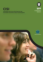 CISIM Wealth Management Unit 1 Study Text 2012/13 : Study Text - BPP Learning Media