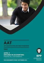 AAT - Financial Statements : Study Text (L4M) - BPP Learning Media