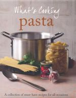 Pasta : What's Cooking