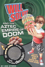 Will Solvit And The Aztec Empire of Doom : Book 7 - Zed Storm