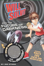 Will Solvit And The Future of Darkness : Book 8 - Zed Storm