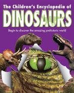 Reference 5+ : Children's Dinosaur Encyclopedia