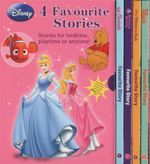 Disney's 4 Favourite Stories : Stories For Bedtime, Playtime Or Anytime!