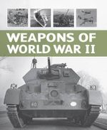 Weapons of World War 2 - Alexander Ludeke