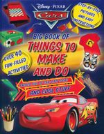 Disney Cars Craftbook : Big Book of Things to Make and Do