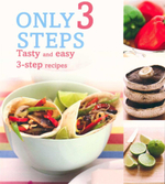 Only 3 Steps : Tasty and easy 3-step recipes