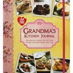 Grandma's Kitchen Journal : The Perfect Place For All Your Recipe Cuttings, Hints And Tips