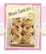 Mini Cakes : Mini Delights - Joanna Farrow