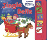 Jingle Bells : Press the buttons and sing along! - Anna Jones