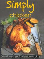 Simply Chicken : Simply