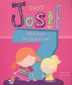 Just Josie and The Lucky Number 7 - Emily Gale