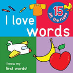 I Love Words - Big Lift the Flap Book