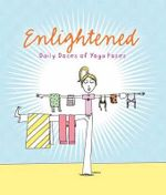 Enlightened : Yoga Gift Book - Parragon