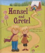 Hansel and Gretel : Picturebook Padded Fairytales - Ronne Randall