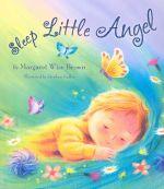 Sleep Little Angel - Margarent Wise Brown
