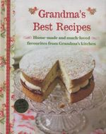 Grandma's Best Recipes (New Collection) - Parragon Book Service Ltd