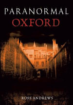 Paranormal Oxford - Ross Andrews