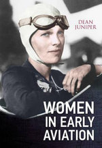 Women in Early Aviation - Dean Juniper