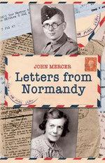 Letters from Normandy - John Mercer
