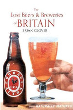 The Lost Beers & Breweries of Britain : AMBERLEY - Brian Glover
