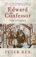 Edward the Confessor : King of England - Peter Rex