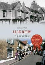 Harrow Through Time - Don Walter