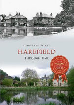 Harefield Through Time : A History - Geoff Hewlett
