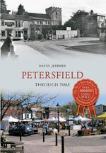 Petersfield Through Time - David Jeffrey