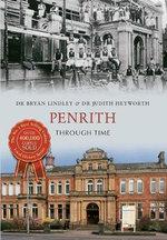 Penrith Through Time - Bryan C. Lindley