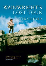 Wainwright's Lost Tour - Ed Geldard