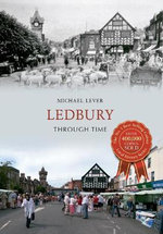 Ledbury : Through Time - Michael Lever