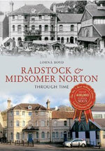 Radstock & Midsomer Norton : Through Time - Lorna Boyd