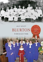 Blurton : Through Time - Alan Myatt