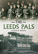 The Leeds Pals - Stephen Wood