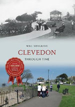 Clevedon Through Time - Will Musgrave