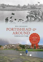 Portishead & Around Through Time - Will Musgrave