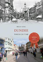 Dundee Through Time - Brian King
