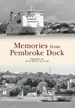 Memories from Pembroke Dock - Ken MacCallum