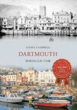 Dartmouth Through Time : Through Time - Ginny Campbell