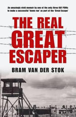 The Real Great Escaper - Bram Van der Stok